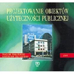 Projektowanie obiektów użyteczności publicznej. Dokumentacja budowlana 4 Podręcznik dla technikum