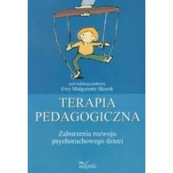 Terapia pedagogiczna Zaburzenia rozwoju psychoruchowego t.1