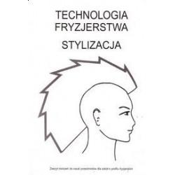 Technologia Fryzjerstwa. Stylizacja