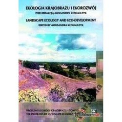 EKOLOGIA KRAJOBRAZU I EKOROZWÓJ LANDSCAPE ECOLOGY AND ECO-DEVELOPMENT