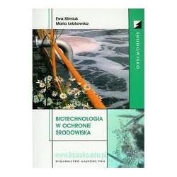 BIOTECHNOLOGIA W OCHRONIE ŚRODOWISKA + CD