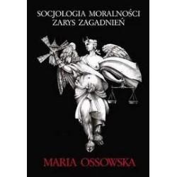 SOCJOLOGIA MORALNOŚCI - ZARYS ZAGADNIEŃ