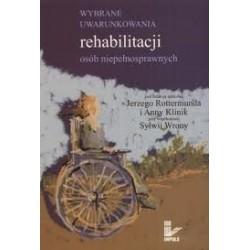 Wybrane uwarunkowania rehabilitacji osób niepełnosprawnych