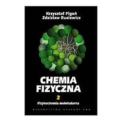 CHEMIA FIZYCZNA t.2