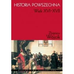HISTORIA POWSZECHNA WIEK XVI-XVII