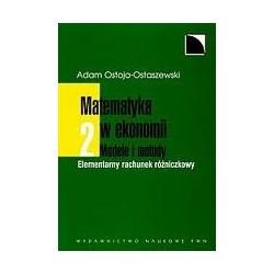 MATEMATYKA W EKONOMII - MODELE I METODY TOM 2