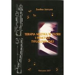 Terapia muzyką w teorii i praktyce tyflologicznej