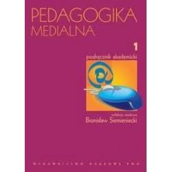 PEDAGOGIKA MEDIALNA TOM 1