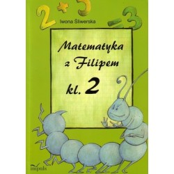 Matematyka z Filipem. Klasa 2