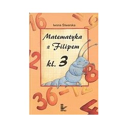 Matematyka z Filipem. Klasa 3