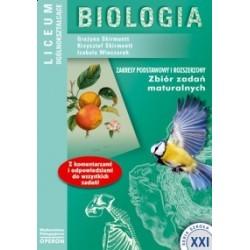 Szkoła XXI. Liceum. Biologia. Zbiór zadań maturalnych. Zakres podstawowy i rozszerzony