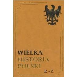 WIELKA HISTORIA POLSKI R-Ż