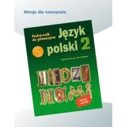 Język polski 2, Między nami - podręcznik dla nauczyciela, klasa 2, gimnazjum