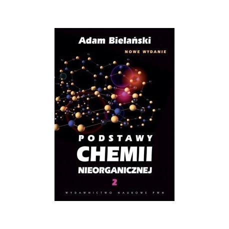 Podstawy chemii nieorganicznej. T. 2