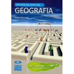 Sposób na maturę Geografia