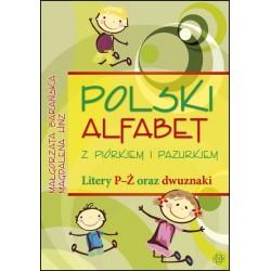 Polski alfabet z Piórkiem i Pazurkiem Litery P-Ż oraz dwuznaki