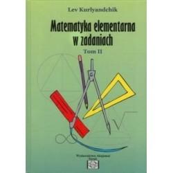 Matematyka elementarna w zadaniach tom II