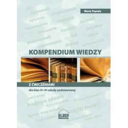 JĘZYK POLSKI Kompendium wiedzy z ćwiczeniami dla klas IV-VI szkoły podstawowej