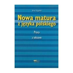 Nowa matura z języka polskiego Praca z tekstem