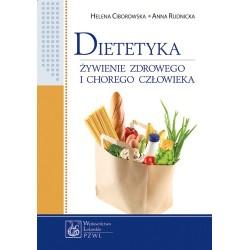 DIETETYKA Żywiene zdrowego i chorego człowieka