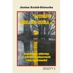 Autorów sądzą ich dzieła ... Antologia wierszy o polskich pisarzach i ich twórczości ZESZYT 2
