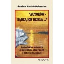 Autorów sądzą ich dzieła ... Antologia wierszy o polskich pisarzach i ich twórczości ZESZYT 3