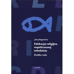 Edukacja religijna współczesnej młodzieży