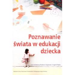 Poznawanie świata w edukacji dziecka