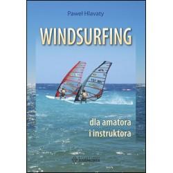 Windsurfing dla amatora i instruktora