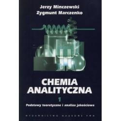 CHEMIA ANALITYCZNA TOM 1 - Podstawy teoretyczne i analiza jakościowa