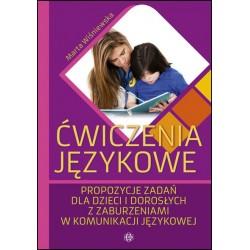 ĆWICZENIA JĘZYKOWE – Propozycje zadań dla dzieci i dorosłych z zaburzeniami w komunikacji językowej