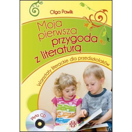 MOJA PIERWSZA PRZYGODA Z LITERATURĄ Warsztaty literackie dla przedszkolaków