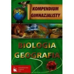 Kompendium gimnazjalisty BIOLOGIA GEOGRAFIA
