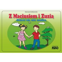 Z Maciusiem i Zuzią dzieci się nie nudzą