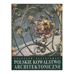 POLSKIE KOWALSTWO ARCHITEKTONICZNE