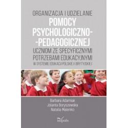 ORGANIZACJA I UDZIELANIE POMOCY PSYCHOLOGICZNO- PEDAGOGICZNEJ UCZNIOM ZE SPECYFICZNYMI POTRZEBAMI EDUK'