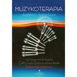 MUZYKOTERAPIA - DOGŁĘBNA - KOMÓRKOWA