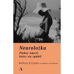 Neurolożka.Piękny umysł który się zgubił.