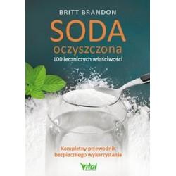 Soda oczyszczona - 100 leczniczych właściwości