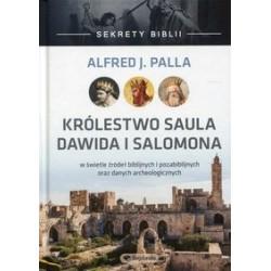 Sekrety Biblii-KRólestwo Saula Dawida i Salomona