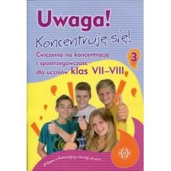 UWAGA! KONCENTRUJĘ SIĘ! – Ćwiczenia na koncentrację i spostrzegawczość dla uczniów gimnazjum