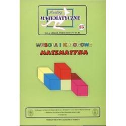 Miniatury matematyczne 15 Wesoła i kolorowa matematyka