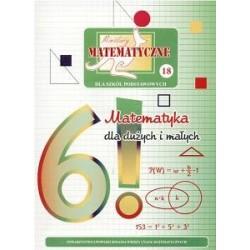 Miniatury matematyczne 18 Matematyka dla dużych i małych. Dla szkół podstawowych